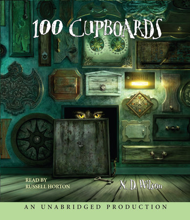 100 Cupboards by N. D. Wilson