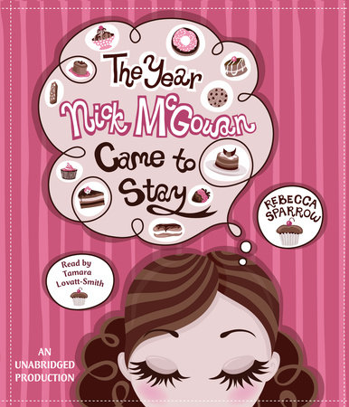 The Year Nick McGowan Came to Stay by Rebecca Sparrow
