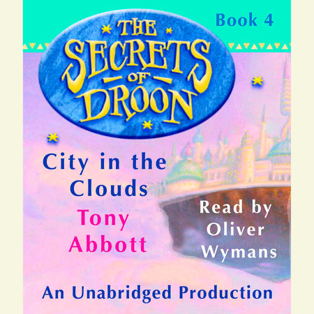 The Secrets of Droon #4: City In the Clouds by Tony Abbott