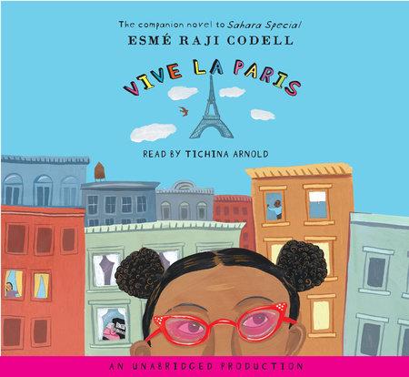 Vive La Paris by Esme Raji Codell