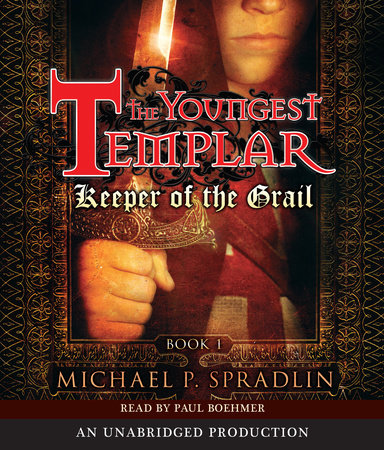 Keeper of the Grail by Michael P. Spradlin
