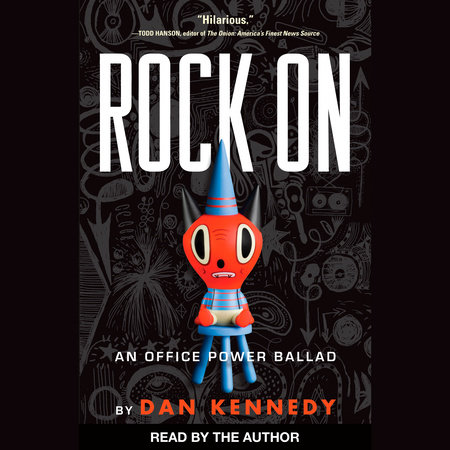 Rock On by Dan Kennedy