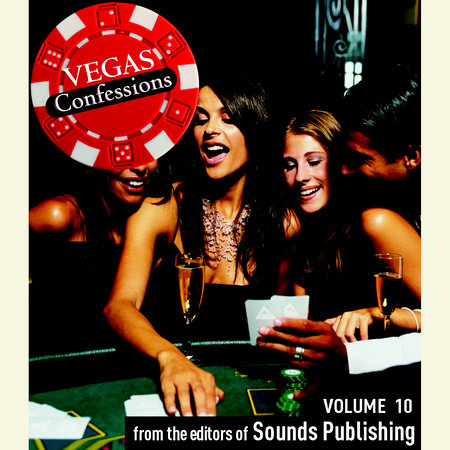 Vegas Confessions 10 by Editors of Sounds Publishing