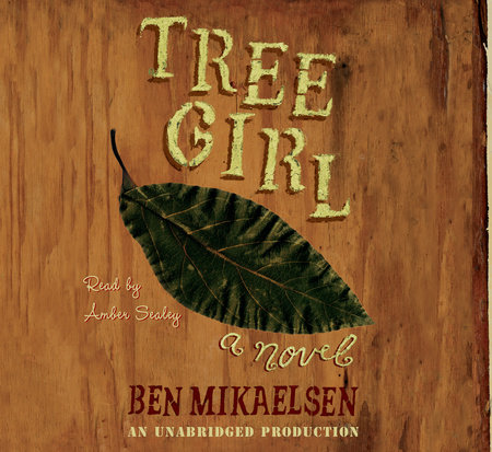 Tree Girl by Ben Mikaelsen