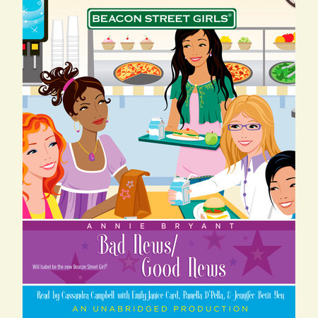 Beacon Street Girls #2: Bad News/Good News by Annie Bryant