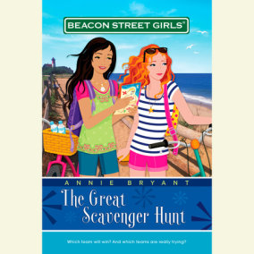 Beacon Street Girls #15: Great Scavenger Hunt