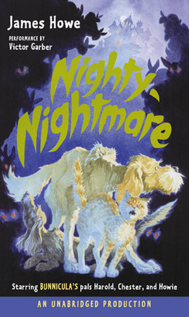 Bunnicula: Nighty-Nightmare by James Howe