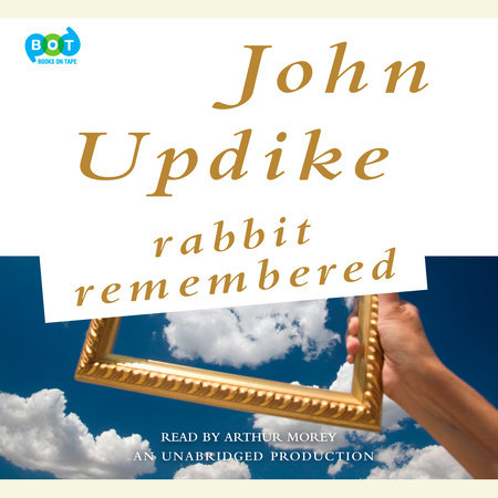 Rabbit Remembered by John Updike