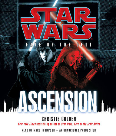 Ascension: Star Wars Legends (Fate of the Jedi) by Christie Golden