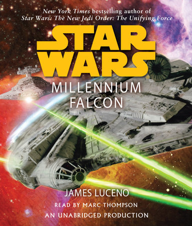 Millennium Falcon: Star Wars Legends by James Luceno