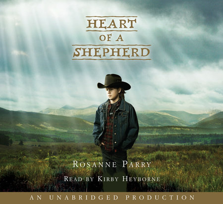 Heart of a Shepherd by Rosanne Parry