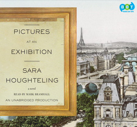 Pictures at an Exhibition by Sara Houghteling