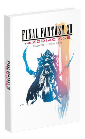 Final Fantasy XII: The Zodiac Age by Prima Games