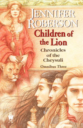 Children of the Lion by Jennifer Roberson