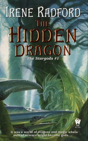 The Hidden Dragon by Irene Radford