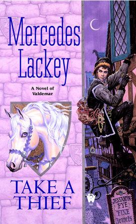 Take a Thief by Mercedes Lackey