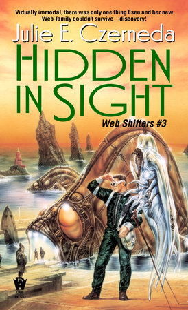 Hidden in Sight by Julie E. Czerneda
