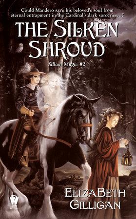 The Silken Shroud by Elizabeth Gilligan