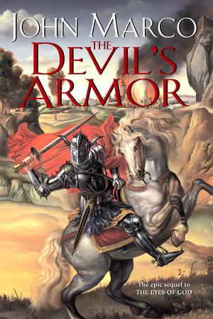 The Devil's Armor by John Marco