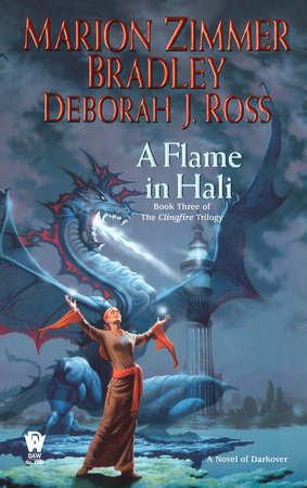 A Flame in Hali by Marion Zimmer Bradley and Deborah J. Ross