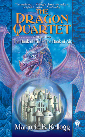 Dragon Quartet, Volume II by Marjorie B. Kellogg