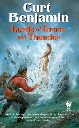 Lords of Grass and Thunder by Curt Benjamin