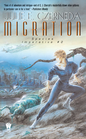 Migration by Julie E. Czerneda