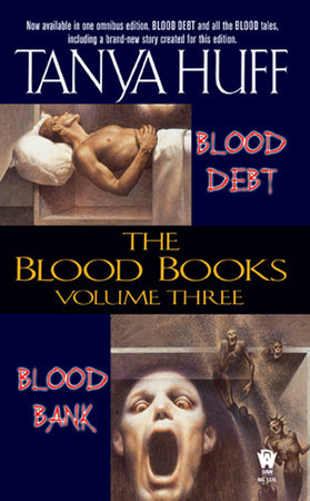 The Blood Books, Volume I by Tanya Huff