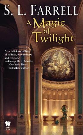 A Magic of Twilight by S. L. Farrell