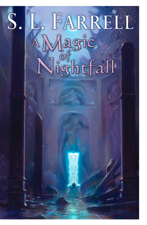 A Magic of Nightfall by S. L. Farrell