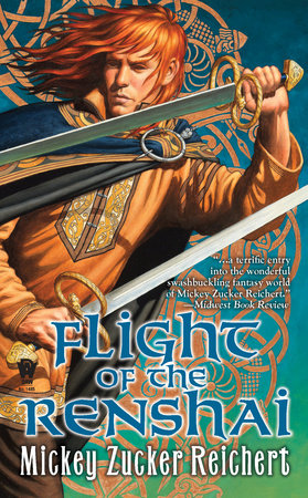 Flight of the Renshai by Mickey Zucker Reichert