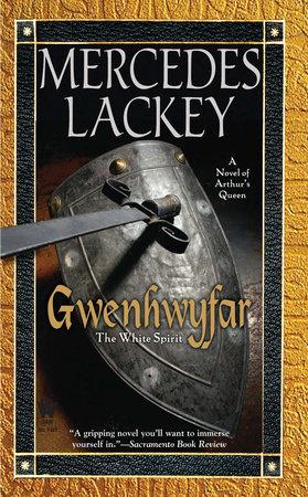 Gwenhwyfar by Mercedes Lackey