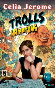 Trolls in the Hamptons