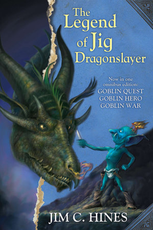 The Legend of Jig Dragonslayer by Jim C. Hines