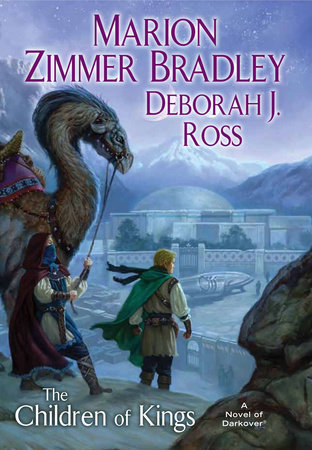 The Children of Kings by Marion Zimmer Bradley and Deborah J. Ross