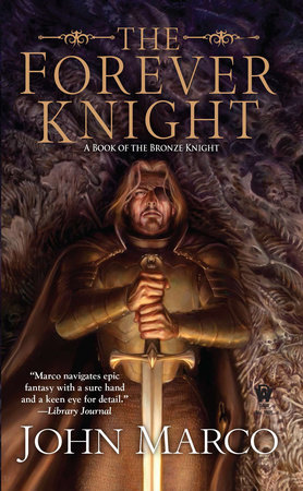 The Forever Knight by John Marco