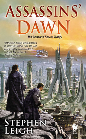 Assassins' Dawn by Stephen Leigh