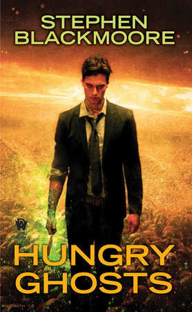 Cover art for the book Hungry Ghosts by Stephen Blackmoore