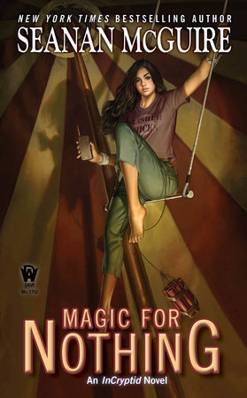 Cover art for the book Magic For Nothing by Seanan McGuire