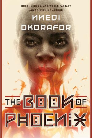 The Book of Phoenix by Nnedi Okorafor