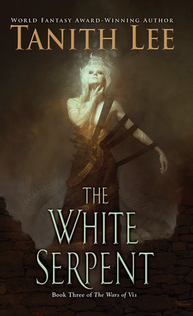 The White Serpent by Tanith Lee