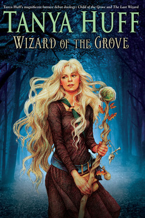 Wizard of the Grove by Tanya Huff