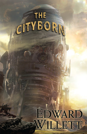 The Cityborn by Edward Willett