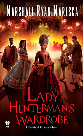 Lady Henterman's Wardrobe by Marshall Ryan Maresca