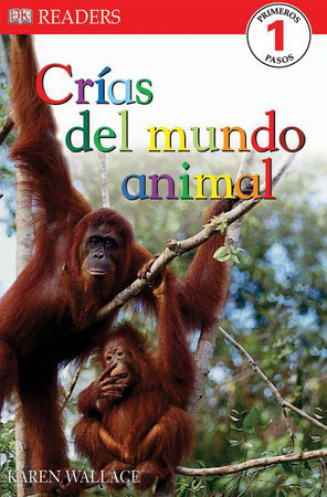 DK Readers: Crias Del Mundo Animal