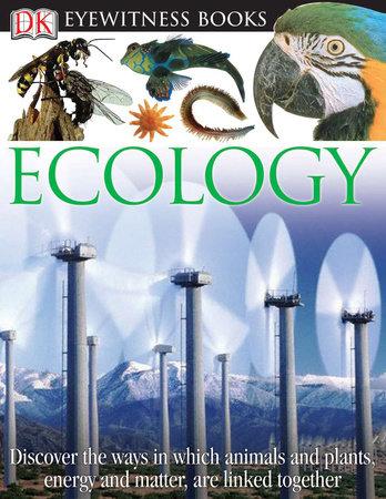 DK Eyewitness Books: Ecology by Brian Lane and Steve Pollock