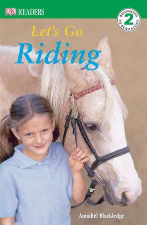 DK Readers L2: Let's Go Riding