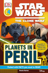 DK Readers L4: Star Wars: The Clone Wars: Planets in Peril