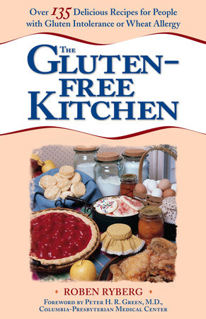 The Gluten-Free Kitchen by Roben Ryberg