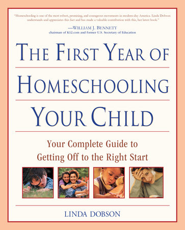 The First Year of Homeschooling Your Child by Linda Dobson